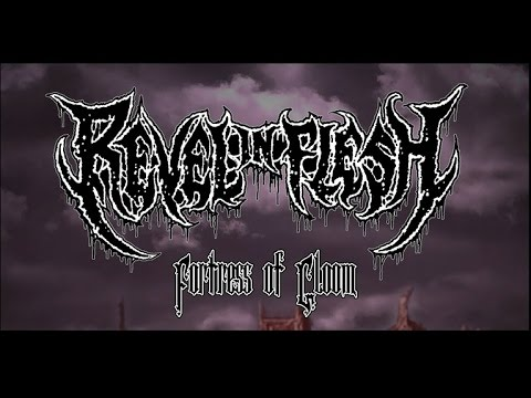 Revel in Flesh – Fortress of Gloom